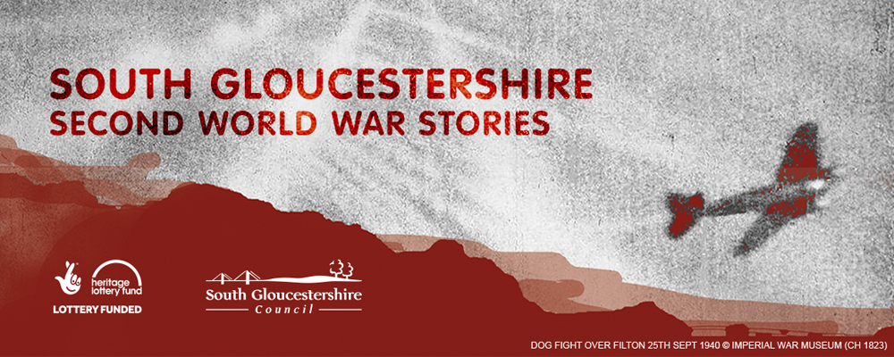 South Gloucestershire Second World War Stories